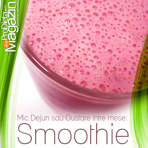 Smoothie mic dejun gustare intre mese